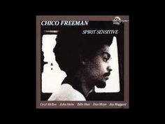 Chico Freeman - Wise One