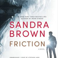 Friction by Sandra Brown, Read by Stephen Lang- Audiobook Excerpt by HachetteAudio on SoundCloud
