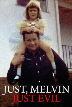 Melvin Just, child molester Best Series On Netflix, Good Movies On Netflix, Scary Documentaries, The Devil's Advocate, Real Monsters, Human Behavior, Great Films, Movies And Tv Shows, Movie Tv