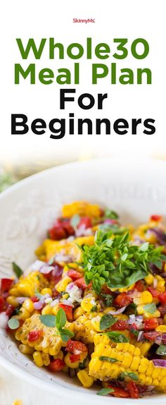 If you're looking for a new plan to kickstart your weight loss goals, there's no better place to start than with this beginners Whole30 program. It's packed full of a weeks worth of planned meals to make your Whole30 diet go a lot easier. (and tastier) #mealplanning #cleaneating #whole30 #lowcarb #grocerylist #healthy #skinnyms #recipes #mealprepforbeginners