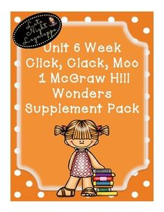 This includes supplementary materials for Reading WondersUnit 6 Week 1 Click, Clack, MooIncludes:*Weekly Newsletter*Spelling Scramble*Spelling Word Search*Phonics Worksheets*Color by High Frequency Word Ditto*High Frequency Word Search*Selection TestBUNDLE and SAVE!