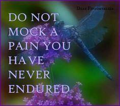 Don't mock my pain