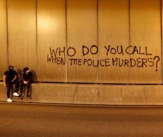 """radicalgraff: """" 'Who do you call when the police murders?' Seen in Hong Kong """" Protest Art, Protest Signs, Protest Posters, Quote Aesthetic, Aesthetic Pictures, Graffiti Quotes, Banksy Quotes, Fille Gangsta, Images Esthétiques"""