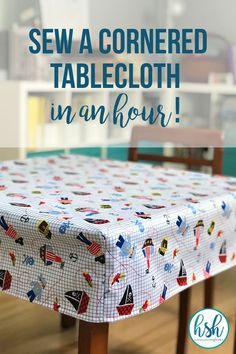 If you can sew even a simple straight line, then you can definitely make this DIY cornered tablecloth tutorial - an easy project in under an hour! Small Sewing Projects, Sewing Projects For Beginners, Sewing Hacks, Sewing Tutorials, Sewing Crafts, Sewing Patterns, Sewing Tips, Sewing Ideas, Skirt Patterns