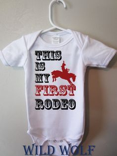 Will definitely need this for PRCA in June. Western baby bodysuit This is my first rodeo by BlueFoxApparel, $15.99