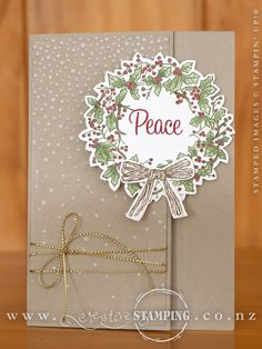 A Latch Card using the gorgeous Peaceful Wreath stamp set and coordinating Wonderful Wreath Framelits. Check out the blog post to see some tips for creating this card. www.creativestamping.co.nz   Stampin' Up!   2015 Holiday Catalogue