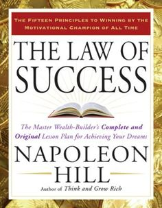 The Law of Success by Napoleon Hill, Click to Start Reading eBook, Here is the Holy Grail of success philosophy: Napoleon Hill's complete and original formula to achiev
