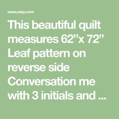 """This beautiful quilt measures 62""""x 72"""" Leaf pattern on reverse side Conversation me with 3 initials and or date.... I choose font Polyester thread Cotton batting Washable and reversible Pet free smoke free home Tree Curtains, I Love Mommy, Car Blanket, Bachelorette Gifts, Custom Quilts, Choose Me, Machine Quilting, New Moms"""