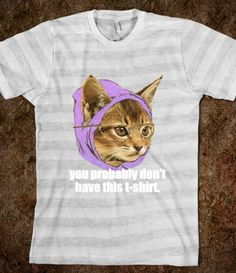 Hipster Kitty Meme (You Probably Don't Have This T-shirt)