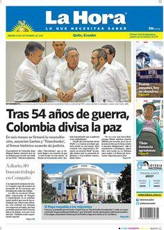 """Compartimos con ustedes nuestra portada de hoy, 24 de septiembre del 2015. Tema destacado: """"Tras 54 años de guerra, Colombia divisa la paz""""."""