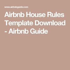 31 are there examples of a comprehensive set of airbnb for Rental house rules template