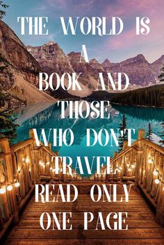 Travel Quote The World Is A Book And Those Who Dont Read Only