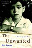 The Unwanted by Kien Nguyen is a wonderfully written memoir of a childhood spent during and after the fall of Saigon.  Kien is half American and half Vietnamese which opened him to great ridicule, prejudice and little hope of a future in Viet Nam under the communists.    It is a powerful story with great depth and clarity; it is a page-turner---you can't put it down.   Even though it is a story of a lost childhood; it is a story of hope and survival and great courage.