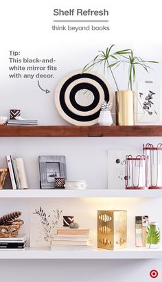 Let Nate Berkus give you the perfect shelf refresh. He recommends mixing in a range of objects that have meaning to you, and to think in terms of odd numbers—groupings of 3 or 5 items tend to strike the right balance. Combine favorite items with pottery, art, a mirror or pieces with a touch of gold, like the geometric lamp or the ceramic agave plant from his new collection.