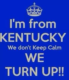 We don't keep calm, we turn up!