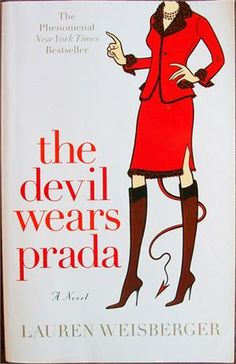 The Devil Wears Prada. Ideal for those who love fashion. Much better in book form!