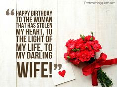 50+ Romantic Birthday Wishes for Wife - Freshmorningquotes