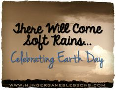 There Will Come Soft Rains by Sara Teasdale: Celebrating Earth Day *Classroom Connections* with prompts Help Teaching, Teaching Activities, Teaching Reading, Teaching Ideas, Teaching Tools, School Resources, Teacher Resources, Teacher Tips, Secondary Teacher