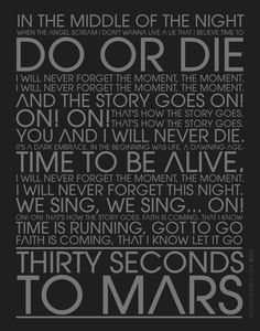 'Do or Die' Lyric Art | 30 Seconds to Mars by mohanlink.deviantart.com on @deviantART