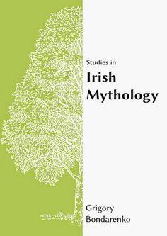 Archaeoethnologica:  Studies in Irish Mythology - Livro