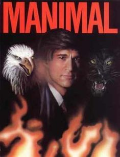MANIMAL (1983) A man who can change himself into any animal fights crime.