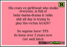 Rottenecards - His crazy ex girlfriend who stalks everyone, is ...
