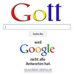 Suche Gott: Weil Google nicht alle Antworten hat.