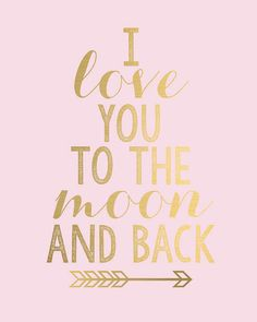 I Love You to the Moon and Back Gold Arrow. Perfect for baby girls room