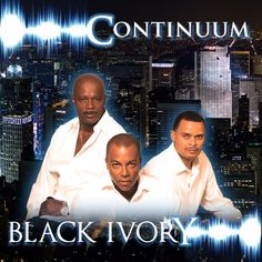 """BLACK IVORY  Black Ivory is a Classic Soul / R&B vocal trio founded in Harlem, New York in 1969. Leroy Burgess, Stuart Bascombe and Russell Patterson were just teenagers when they were signed by Perception/Today Records and released their first hit single, """"Don't Turn Around"""".  hit singles """"You and I"""" and """"I'll Find A Way (The Loneliest Man in Town).Time Is Love"""", """"Spinning Around"""", """"What Goes Around (Comes Around), """"Will We Ever Come Together"""" ."""