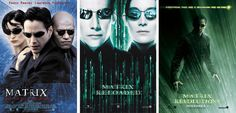 The Wachowski Brothers's The Matrix (1999), The Matrix Reloaded (2003), The Matrix Revolutions (2003)