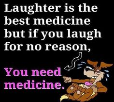 163 Best Quotes Laughter The Best Medicine Images Hilarious