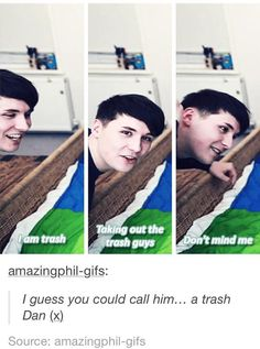 omg don't even go there.... TRASH DAN!