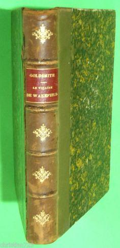 LE VICAIRE DE WAKEFIELD OLIVIER GOLDSMITH 1877 XRARE FRENCH Ed GARNIER PARIS