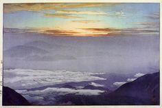 Sea of Cloud  by Hiroshi Yoshida, 1928--Come, let us be naked and swim in a sea of clouds, waiting with infatuation for its tides to bring us to foreign shores where I will clothe you in ancient silks of the Chin Empire.>KB