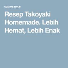 Resep Takoyaki Homemade. Lebih Hemat, Lebih Enak