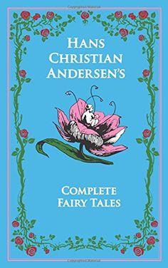 Hans Christian Andersen's Complete Fairy Tales (Leather-b... http://www.amazon.de/dp/1626860998/ref=cm_sw_r_pi_dp_uaugxb0SSK4MJ