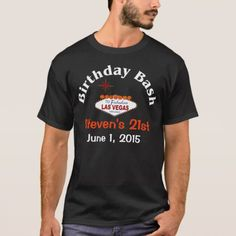Las Vegas 21st Birthday Male T-Shirt - tap, personalize, buy right now!