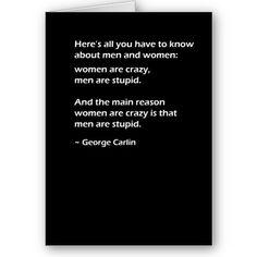 Men are stupid.....hehe