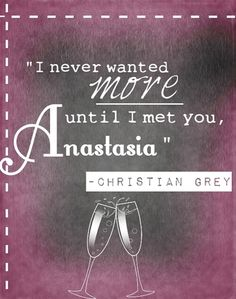 Fifty Shades of Grey this book may be kinky but honestly I feel like she explained their love and connection so well. I want a Christian Grey.