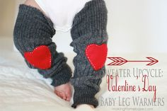 Valentine's Day Sweater Baby Leg Warmers - Save an old sweater and create upcycled leg warmers for your little one! This Valentine's Day craft can be worn all winter!