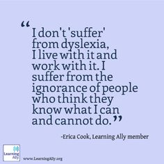 """I don't 'suffer' from dyslexia, I live with it...."" #Reminders"