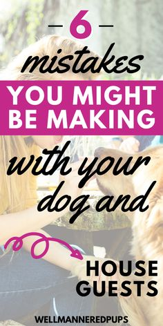 Tips for dog owners: Mistakes you might be making with your dog and house guests. House Guests, Dog Mom, Dog Owners, Dog Life, Mistakes, Your Dog, Pup, Life Hacks, Have Fun
