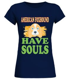 AMERICAN FOXHOUND Have Souls