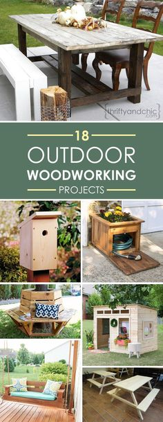 18 Awesome Outdoor Woodworking Projects