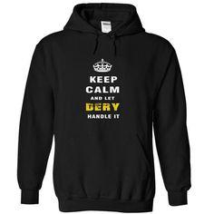 Keep Calm and Let DERY Handle It - #hoodie sweatshirts #sweatshirt hoodie. LOWEST SHIPPING:  => https://www.sunfrog.com/Names/Keep-Calm-and-Let-DERY-Handle-It-hvhtp-Black-Hoodie.html?id=60505