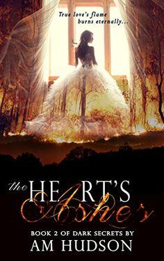 The Heart's Ashes (Dark Secrets Book 2) by AM Hudson https://www.amazon.com/dp/B008DS35CQ/ref=cm_sw_r_pi_dp_acPAxbSFJCD3G