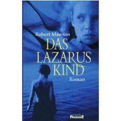 Robert Mawson - Das Lazaruskind