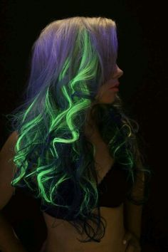 Glow in the dark hair.