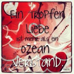 Ein #Tropfen #Liebe ❤️ ist mehr als ein #Ozean #Verstand .   #sketch #painting #Herzen #malen #sprüche #sprüche4you #spruch #sprüchezumnachdenken  #mag den Spruch so sehr #neugestaltet #creative ... #you and #me #irgendwann ☺️✌️
