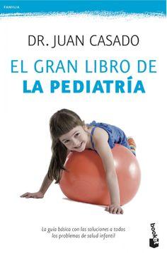 «El gran libro de la pediatría»